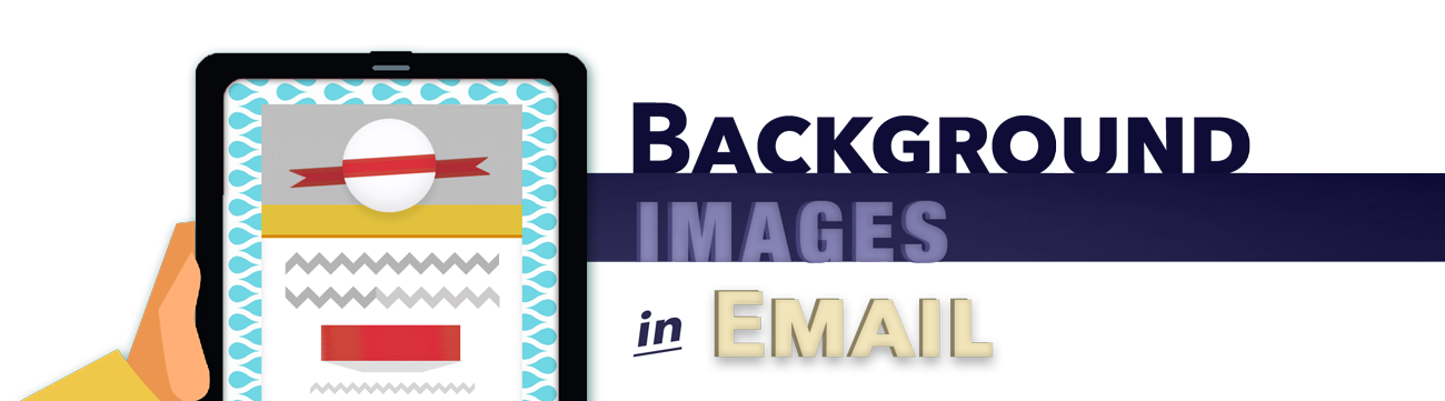 Blog | Background Images in Email